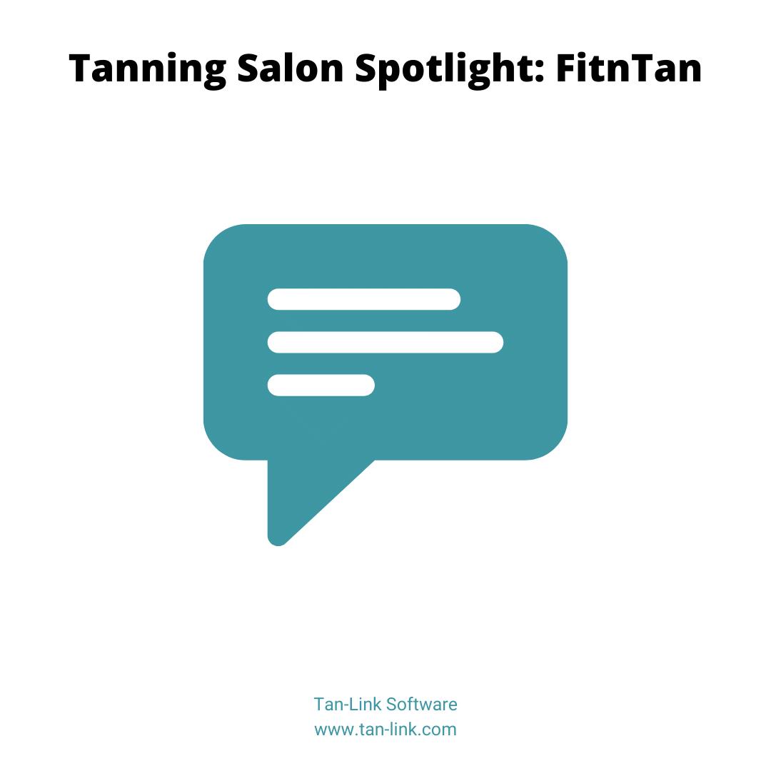 Tanning Salon Spotlight: FitnTan